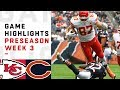 Chiefs vs. Bears Highlights | NFL 2018 Preseason Week 3