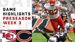 Chiefs vs. Bears Highlights | NFL 2018 Preseason Week 3