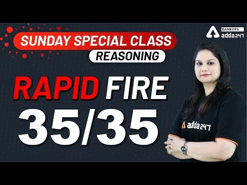 rapid-fire-of-35/35-|-reasoning-|-sunday-special-class