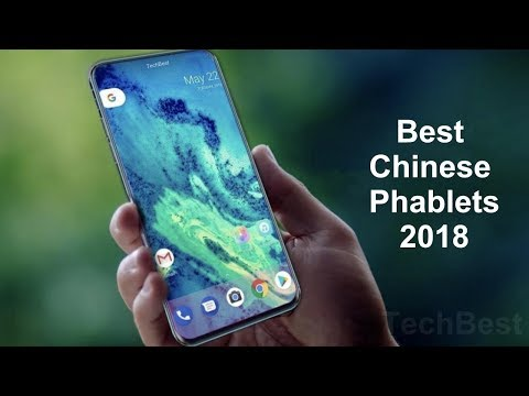 Top 5 Best Chinese Phablets 2018 (Biggest Phones)