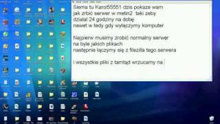 Jak zrobic serwer metin2 24/7 za darmo!!!!!!!!!!!!!!!!!!!!