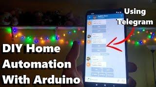 DIY Home Automation Arduino - Using Telegram