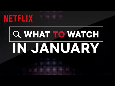 The Mayor Pete Kennedy - What's new for you on Netflix in January?