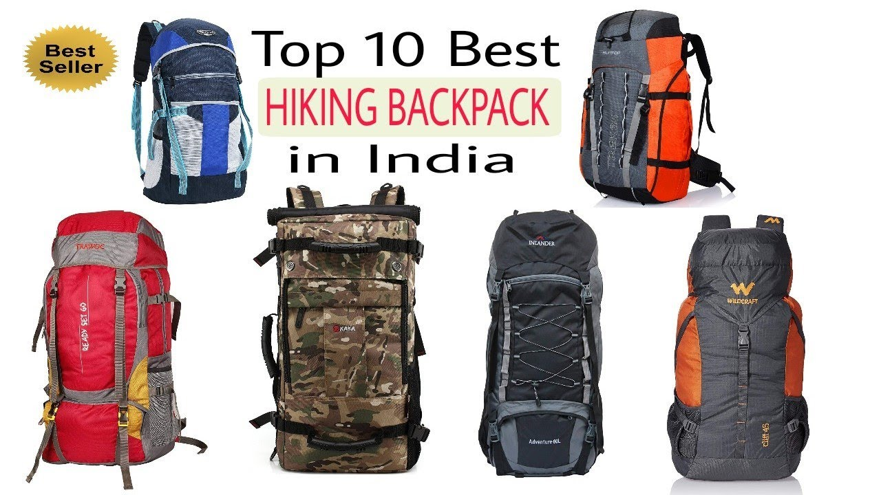 Top 10 Best Hiking Bagpack In India With Price 2018 Best Rucksack