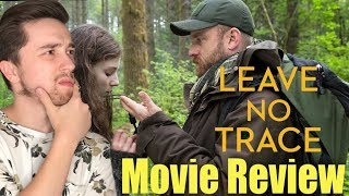 Leave No Trace - Movie Review