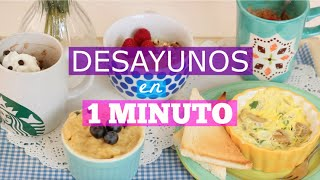 DESAYUNOS en 1 MINUTO | What The Chic