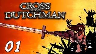 Cross of the Dutchman #01 - Ein Bauer mit Power [Gameplay German Deutsch] [Let