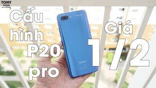 Cấu hình tương đương Huawei P20 Pro, giá RẺ bằng 1 NỬA - VÔ ĐỐI!