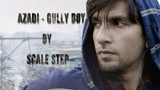 Azadi Gully Boy| Ranveer Singh & Alia Bhatt | DIVINE (Full Song)