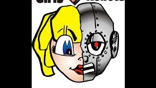 Girls Love Robots, Music video ( Turn Up )
