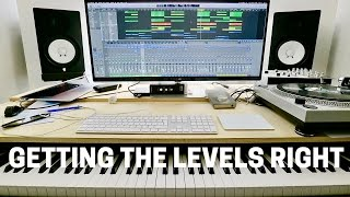 GETTING THE LEVELS RIGHT: THE KEY TO A BALANCED MIX