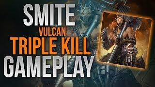 Smite | Vulcan | Rampage | Triple Kill | Gameplay | WARxVGCx