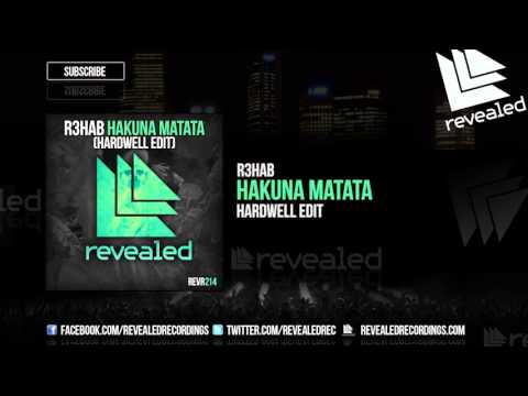 R3hab - Hakuna Matata (Hardwell Edit) [OUT NOW!]