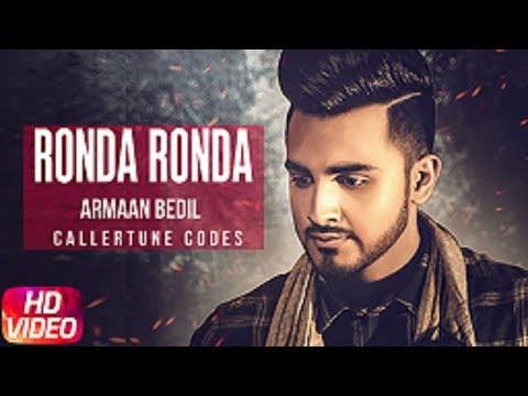 Ronda Ronda | Caller Tune Codes | Armaan Bedil | Latest Punjabi Song 2018