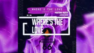 WHERE'S THE LOVE | JACKIN DUBB | MARTINA BUDDE | DJ Track | German DJane