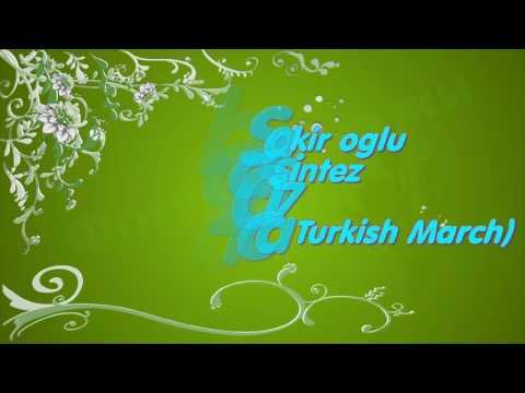 museyib sakir oglu Resad sintez 2017 Mozart Alla Turca Turkish March