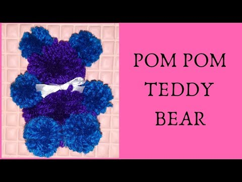 DIY TEDDY BEAR POMPOM