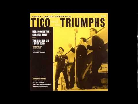 TICO & THE TRIUMPHS  - Here Comes The Garbage Man · 1962 Norton Records # 182