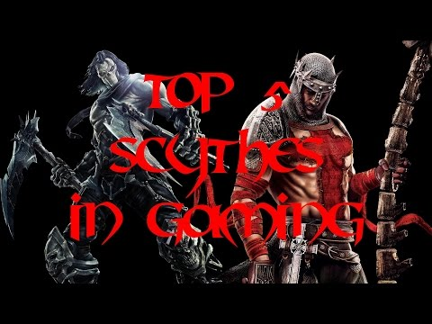 Top 5 Scythes In Gaming