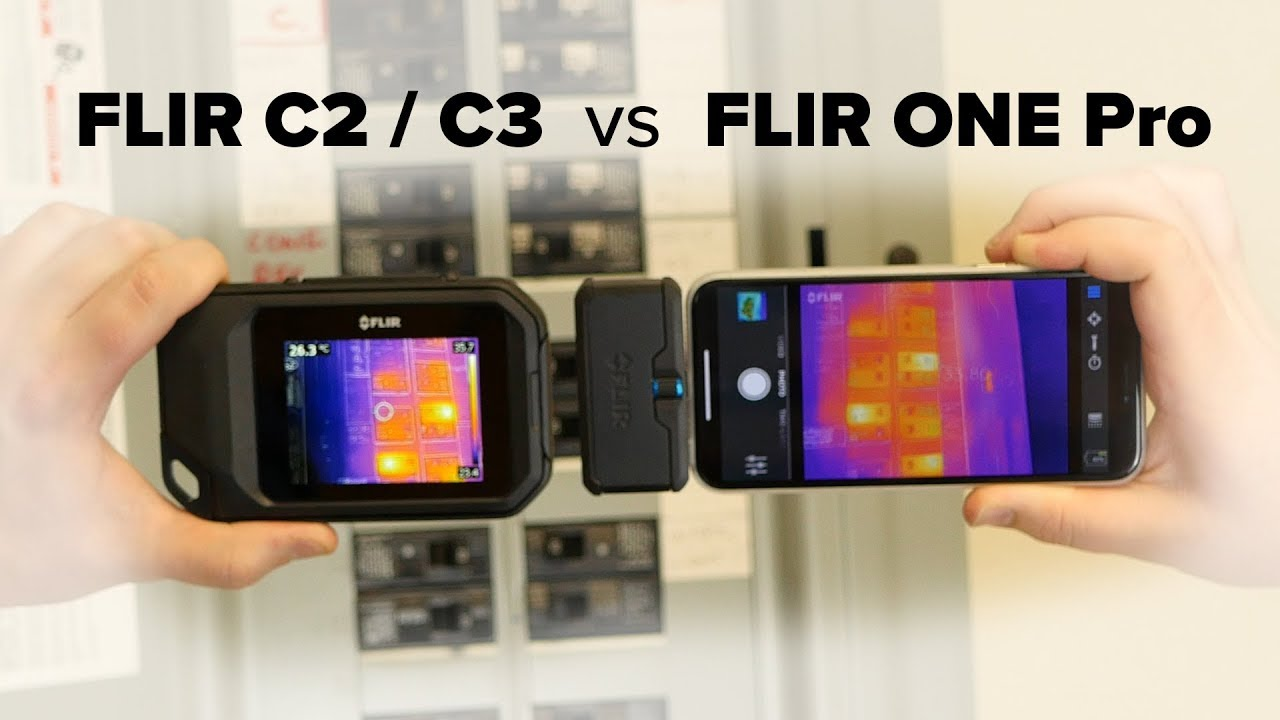FLIR C2 / C3 vs FLIR ONE Pro Thermal Camera Comparison