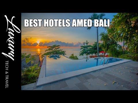 Best Hotels Amed Bali- Resorts And Hotels Amed Bali
