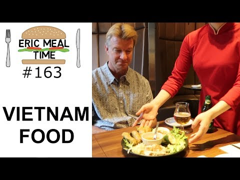 Vietnamese Food - Eric Meal Time #163