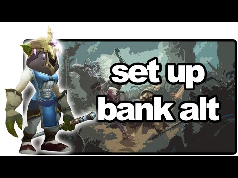 How To Set Up A Bank Alt