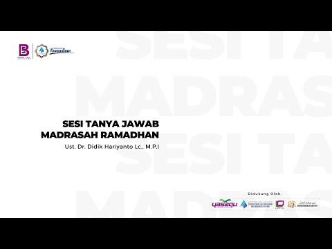 Sesi Tanya Jawab Madrasah Ramadhan Bersama Ust. Didik Hariyanto Lc., M.P.I (Sesi 2)