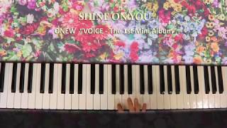 190426_ ONEW『 Shine On You (VOICE - The 1st Mini Album) 』Piano by ear