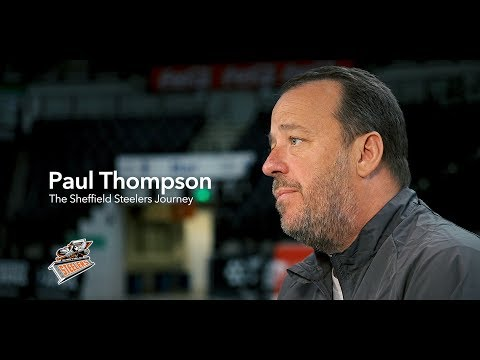 Paul Thompson - The Sheffield Steelers Journey