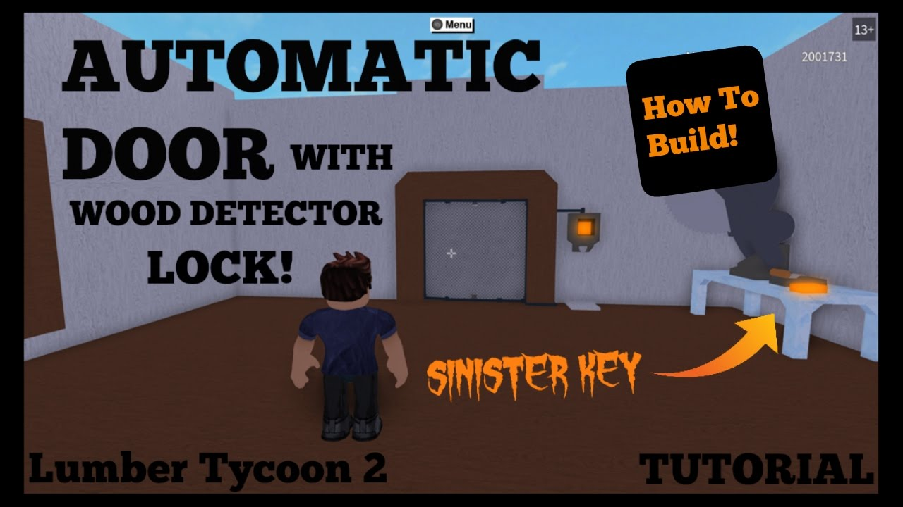 How To Build: Automatic Door with Wood Detector Lock | Lumber Tycoon 2  Tutorial