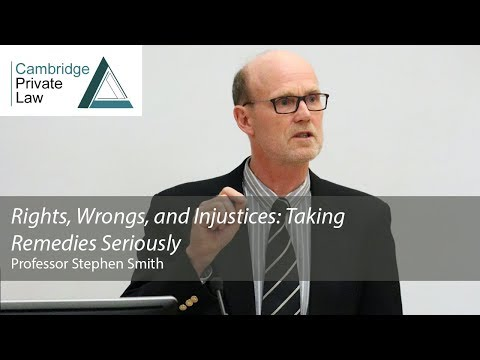 'Rights, Wrongs, and Injustices: Taking Remedies Seriously': 2018 Cambridge Freshfields Lecture