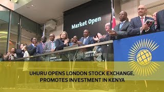 Video Uhuru opens London Stock Exchange, promotes investment in Kenya download MP3, 3GP, MP4, WEBM, AVI, FLV September 2018