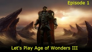Let's Play Age of Wonders III - Golden Realms DLC Episode 1