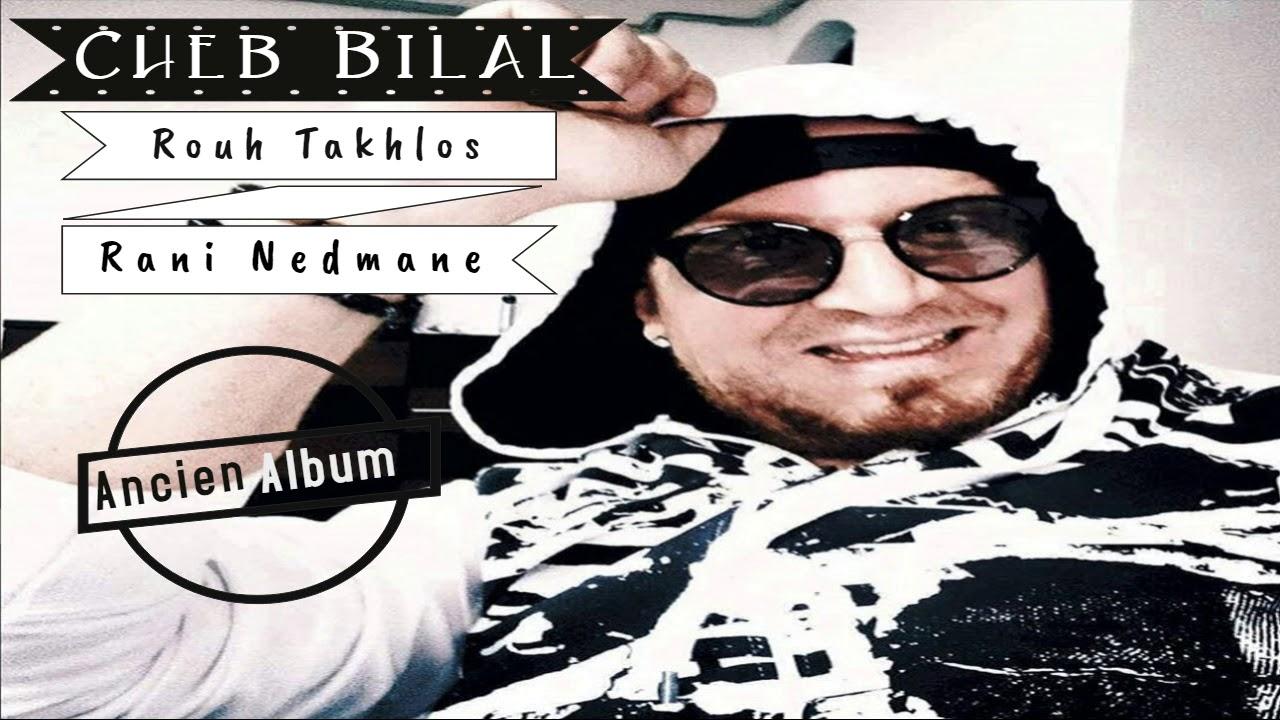 album cheb bilal allah kbir
