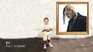 P.A.T. - EY ft. Dame (prod.Kaapo)