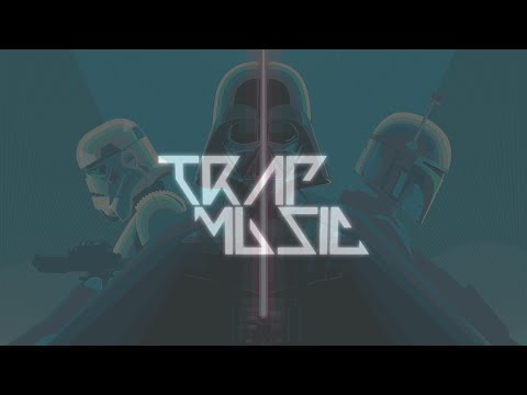 Darth Vader's Theme Song Trap Remix (The Imperial March)