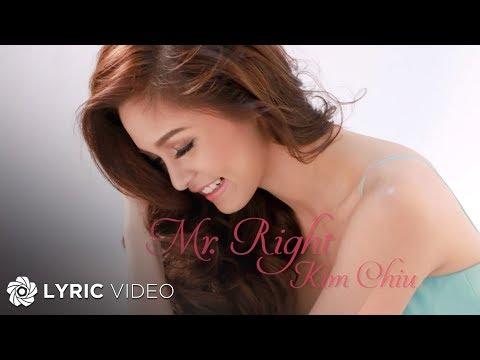 Mr. Right - Kim Chiu (Lyrics)