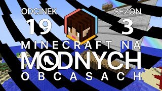 "Minecraft na ""modnych"" obcasach Sezon III #19 - Piraci!"