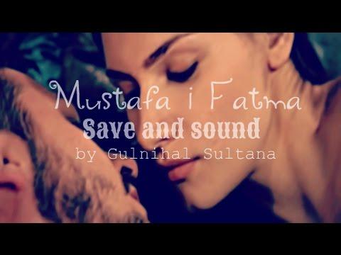 Mustafa & Fatma | Save and sound