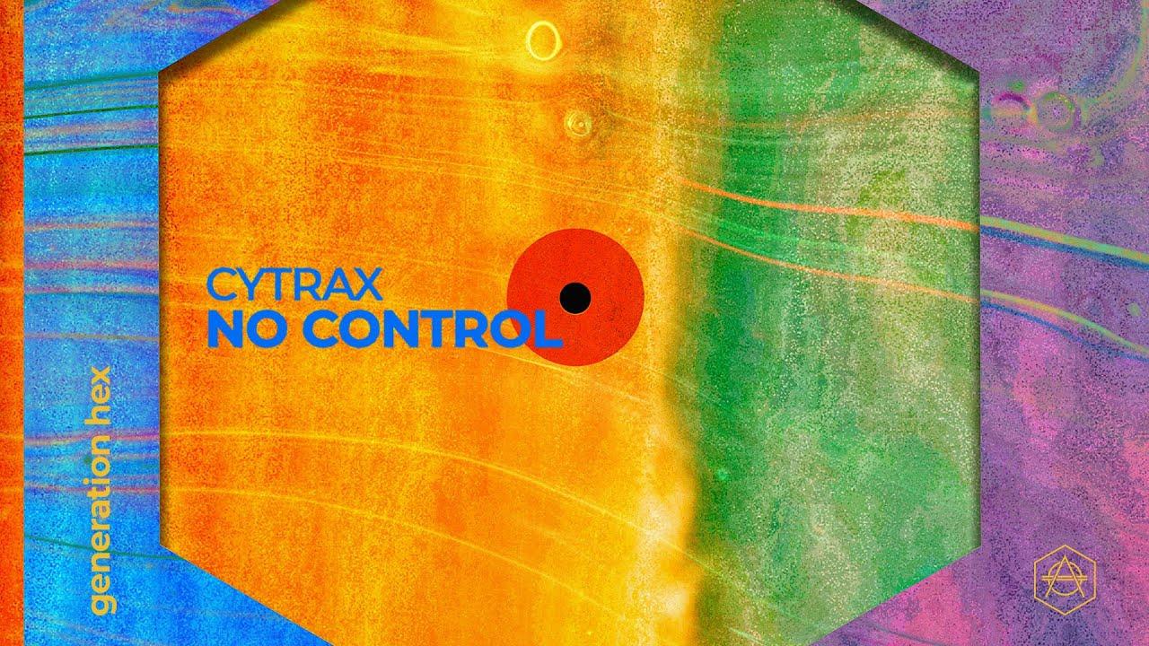 DOWNLOAD Cytrax – No Control (Official Audio) Mp3