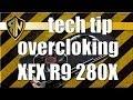 Overclocking XFX R9 280X (R9-280X-TDFD)