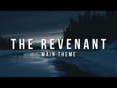 The Revenant - Main Theme Music | Soundtrack