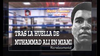 Reportaje Especial en World Famous Boxing GYM: Buscando a Muhammad Ali, en la casa de Cassius Clay