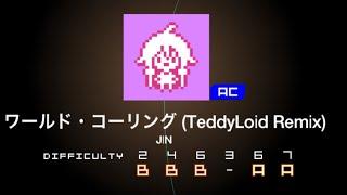 IA x JIN ワールド コーリング TeddyLoid Remix GROOVE COASTER VER