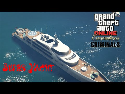 GTA 5 Online Executive and Other Criminals DLC Super Yacht