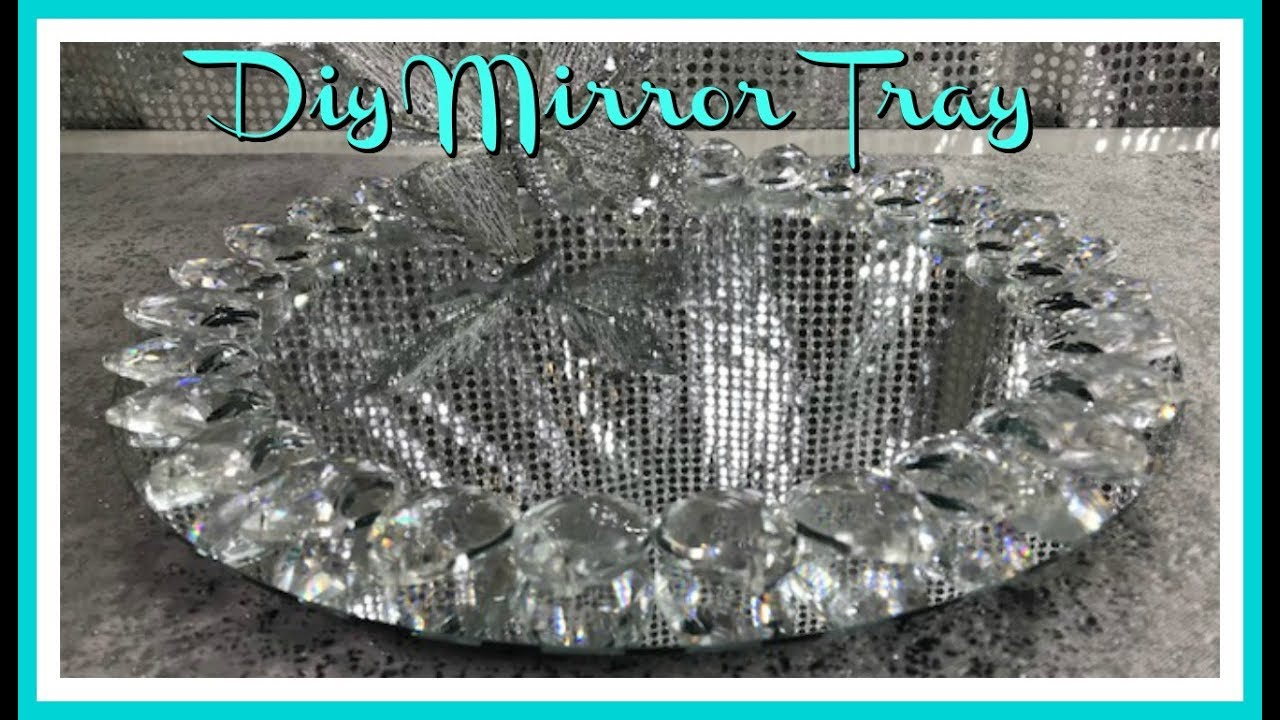 DIY HOME DECOR HOME GOODS INSPIRED BLING MIRROR TRAY – MOTHERS DAY GIFT