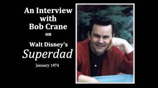 An Interview with Bob Crane - Superdad / January 1974