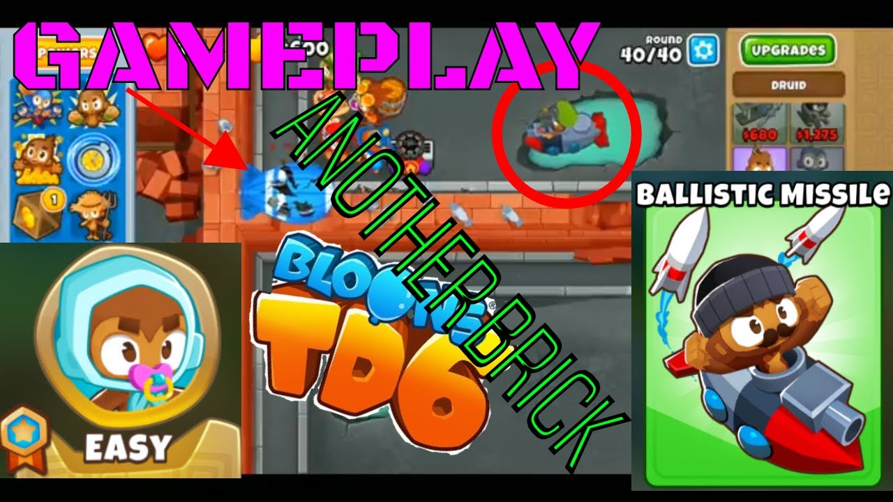 BLOONS TD 6 ANOTHER BRICK MAP ON EASY BTD6 GAMEPLAY