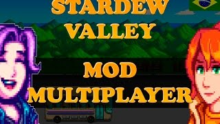STARDEW VALLEY - MOD MULTIPLAYER - JOGUE COM SEUS AMIGOS